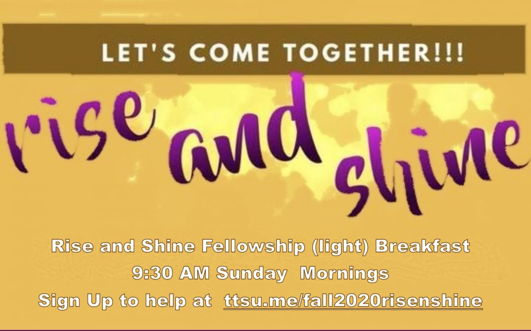 Rise and Shine Fellowship Breakfast