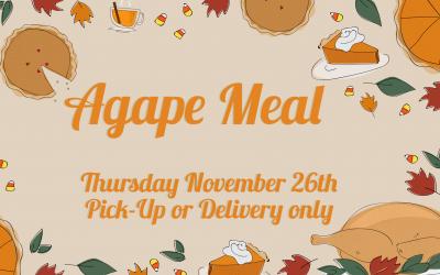 Agape Meal Update