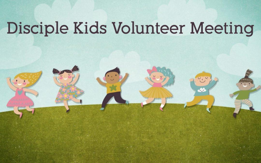 Disciple Kids Volunteer Meeting