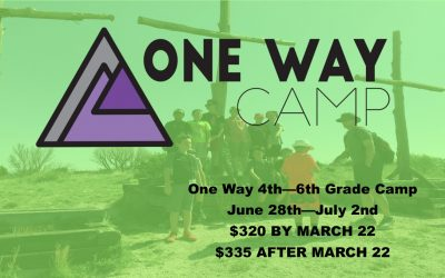 One Way Elementary (4th – 6th Grades) Camp