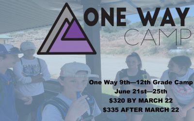 One Way High School (9th – 12th Grades) Camp