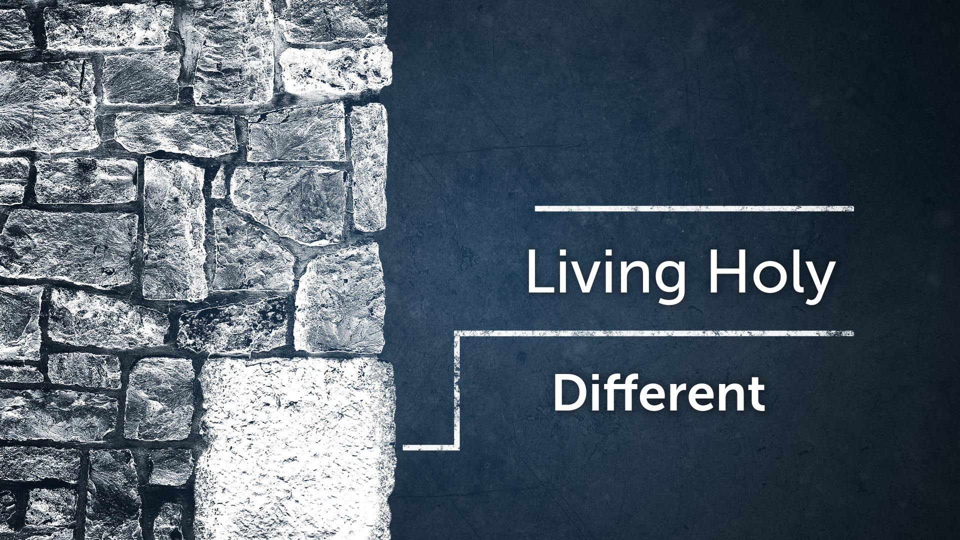Living Holy: Different