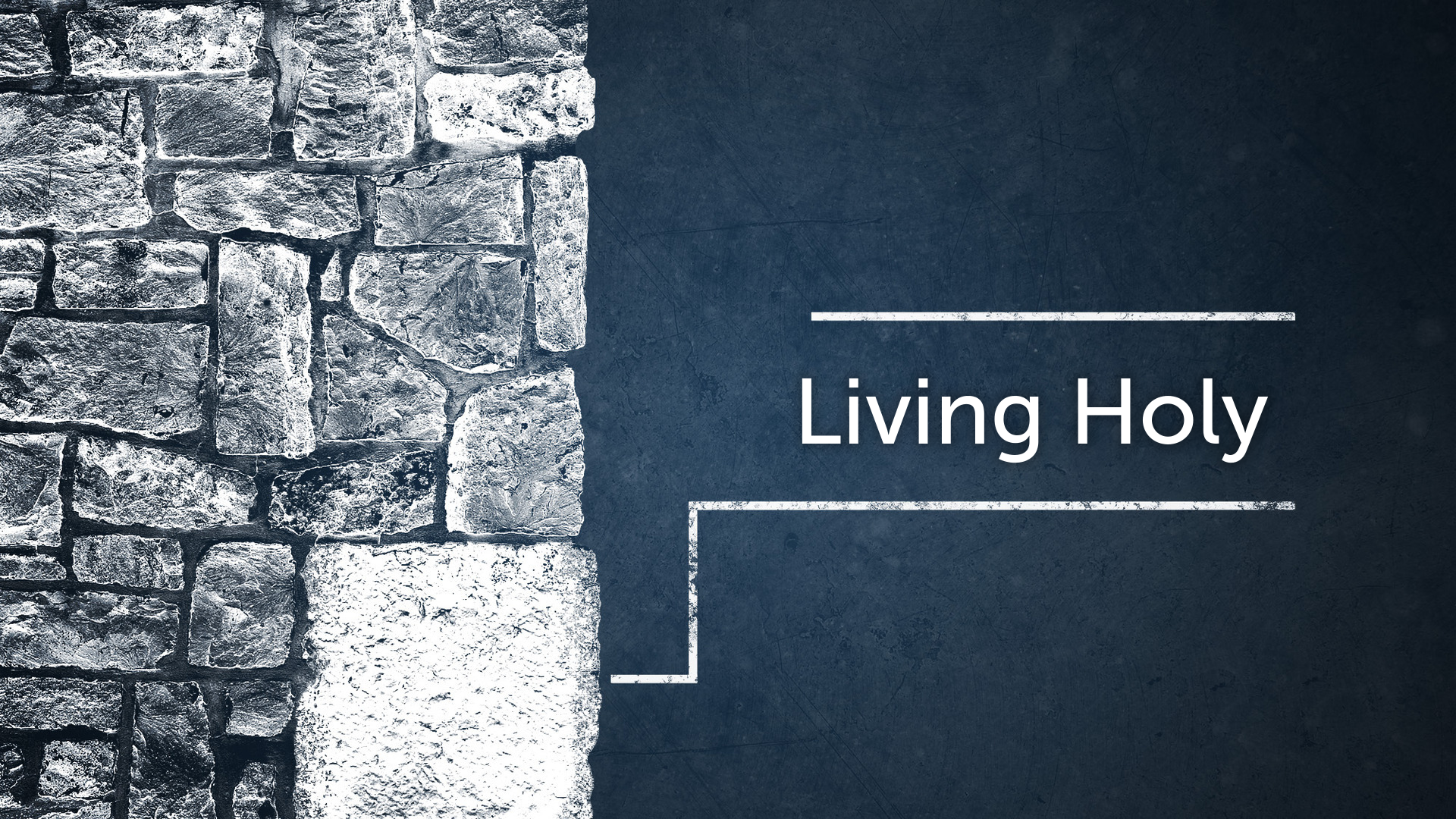 Living Holy: You Are