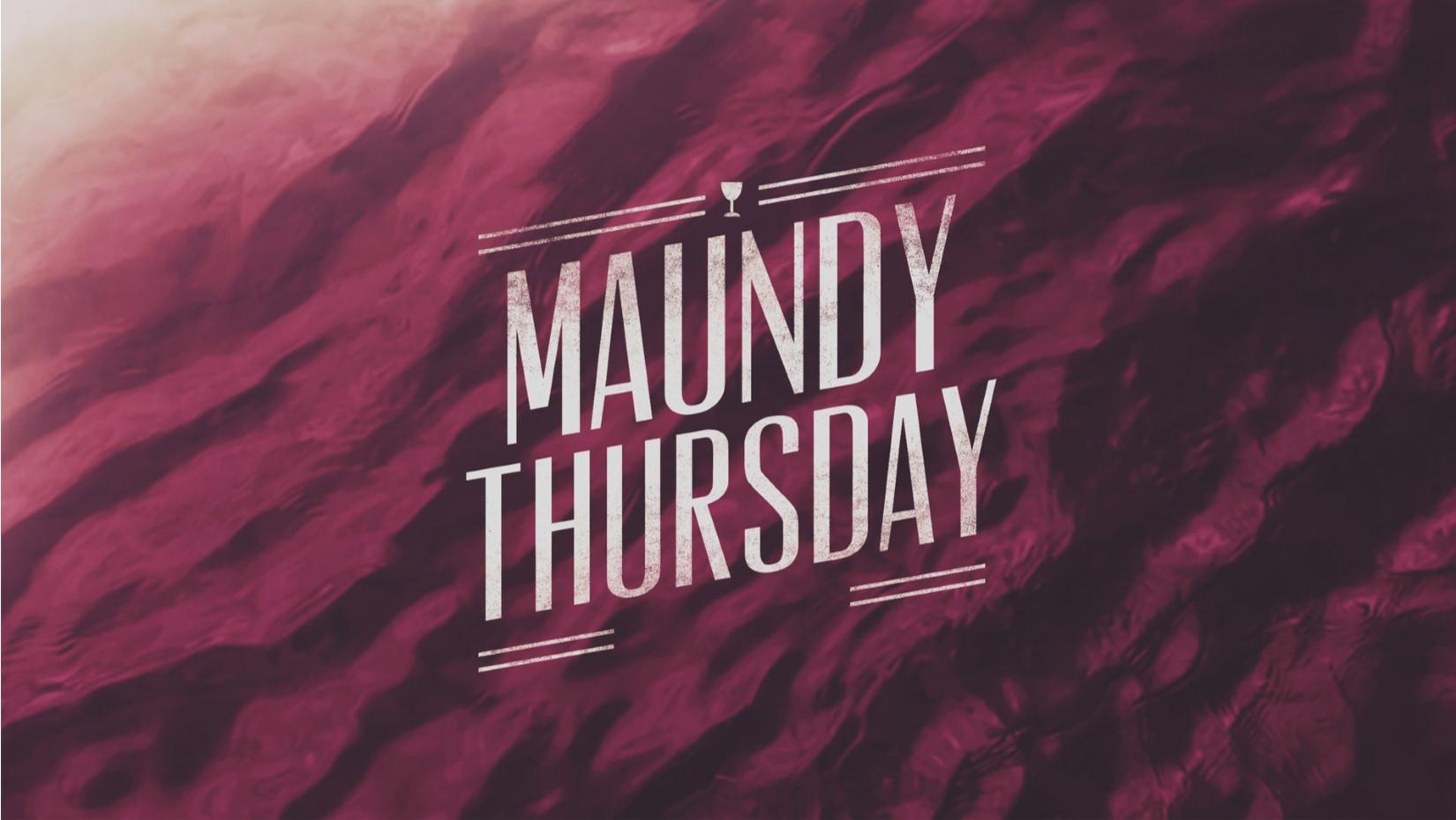 Maundy Thursday Devotional 2020