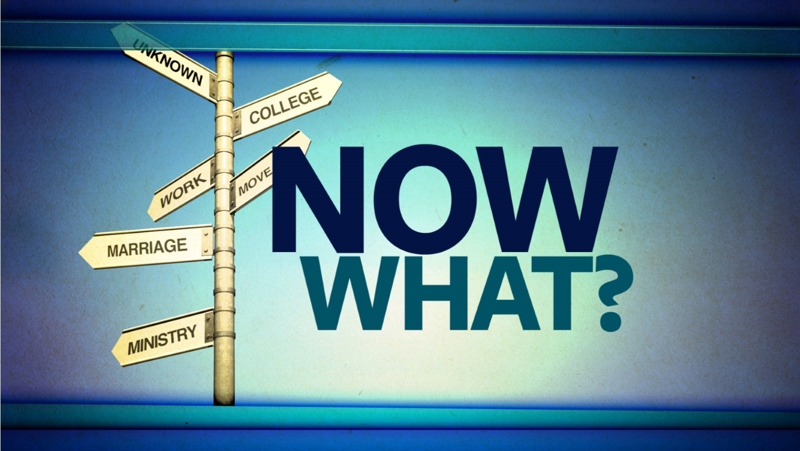 05.24.2020 Now What?